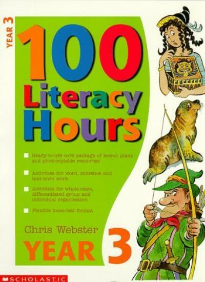 One Hundred Literacy Hours: Year 3,Chris Webster