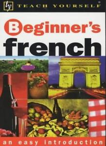 Teach Yourself Beginner's French New Edition BOOK (TYL),Catrine Carpenter