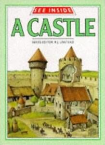 See Inside a Castle,R.J. Unstead