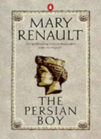 The Persian Boy,Mary Renault- 9780140038408