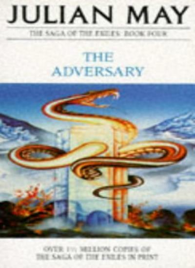 Adversary (The Saga of the Exiles),Julian May