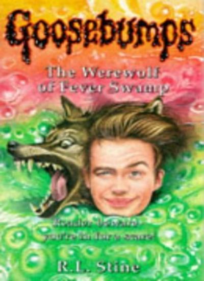 The Werewolf of Fever Swamp (Goosebumps),R. L. Stine