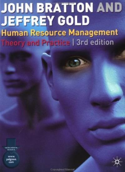 Human Resource Management: Theory and Practice,John Bratton, J ,.9780333993262