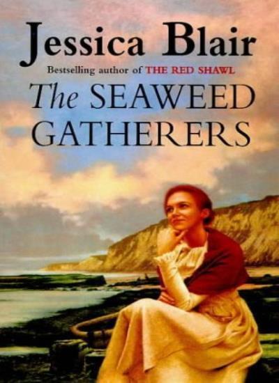 The Seaweed Gatherers,Jessica Blair