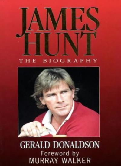 James Hunt: The Biography,Gerald Donaldson- 9780002184939