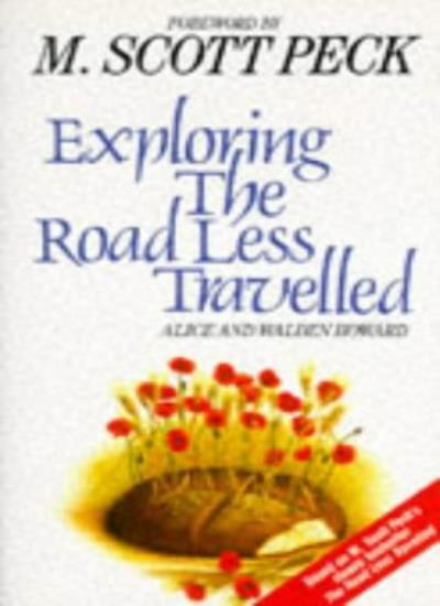 """Exploring the """"Road Less Travelled"""" (New-age),Walden Howard, Alice Howard"""