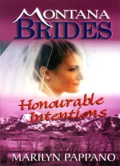 Honourable Intentions (Montana Brides),Marilyn Pappano