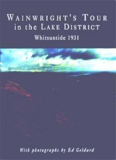Wainwright's Tour in the Lake District,Alfred Wainwright, Ed Geldard