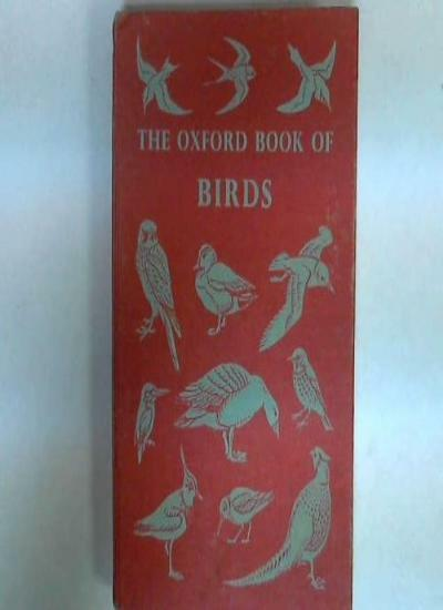 Oxford Book of Birds By Bruce Campbell. 0199100039