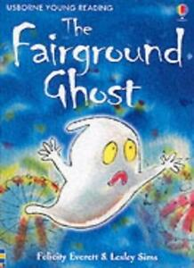 The Fairground Ghost (Usborne young readers) By  Felicity Everett