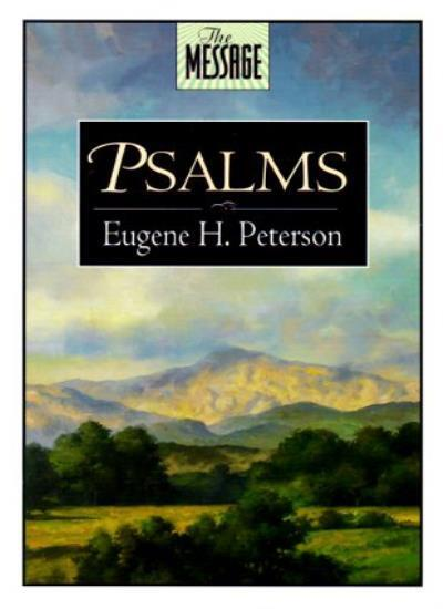 Psalms (The message),Eugene H. Peterson- 9780891097884