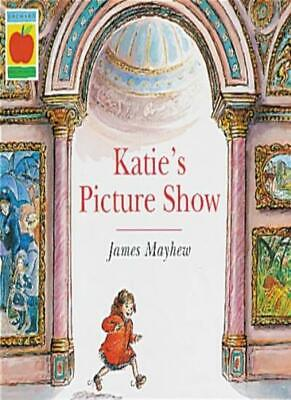 Katie's Picture Show (Orchard Paperbacks) By James Mayhew