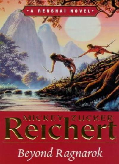 Beyond Ragnarok (The Renshai chronicles),Mickey Zucher Reichert