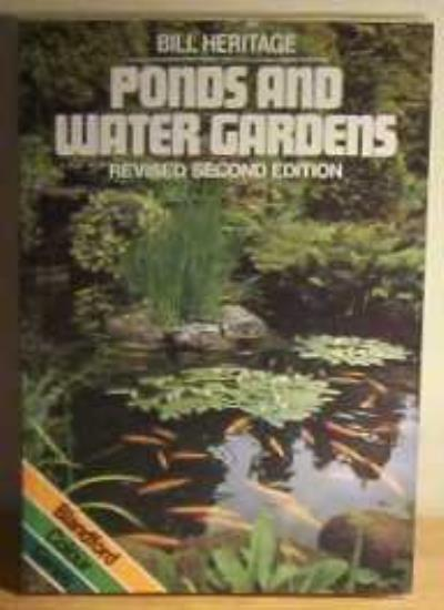 Ponds and Water Gardens (Colour),Bill Heritage- 9780713718614