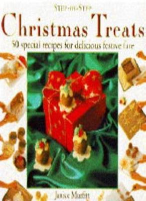 CHRISTMAS TREATS: 50 SPECIAL RECIPES FOR DELICIOUS FESTIVE FARE .9781859670040](Christmas Treats Recipes)