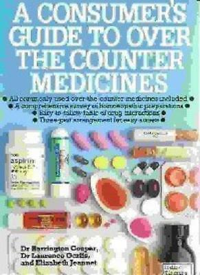 Consumer's Guide to Over the Counter Medicines By Barrington Co .9780600573357