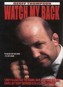 Watch My Back: The Geoff Thompson Story By Geoff Thompson