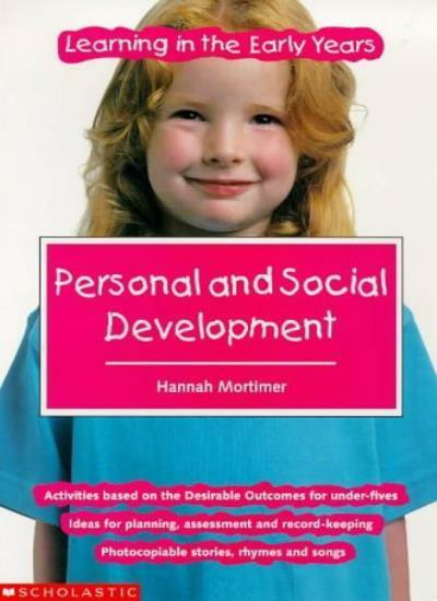 Personal and Social Development (Learning in the Early Years),Dr. Hannah Mortim