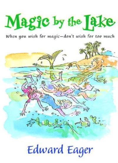 Magic by the Lake,Edward Eager