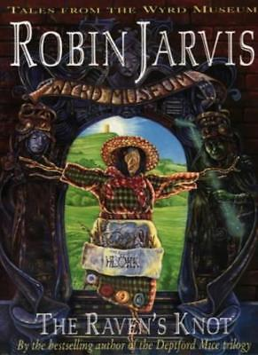 Tales from the Wyrd Museum (2) - The Raven's Knot By Robin Jarv .9780006750130