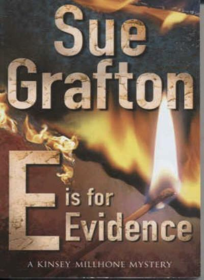 E Is for Evidence By Sue Grafton. 9780330455541