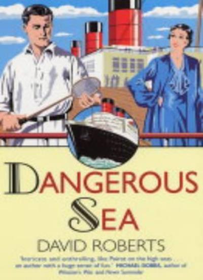 Dangerous Sea (Lord Edward Corinth & Verity Browne),David Roberts