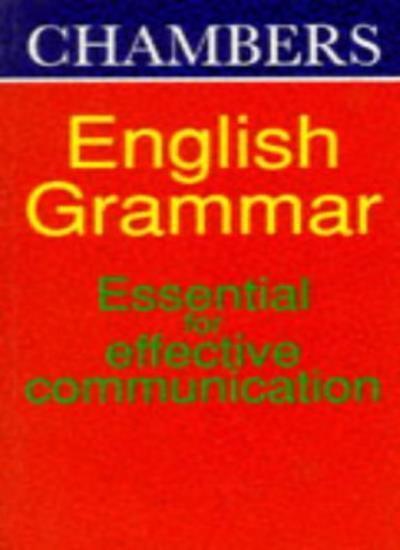 Chambers English Grammar (English usage),A. J. Taylor
