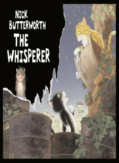 The Whisperer By Nick Butterworth. 9780007120178