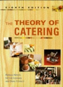 The Theory of Catering By Ronald Kinton, Victor Ceserani, David .9780340630747