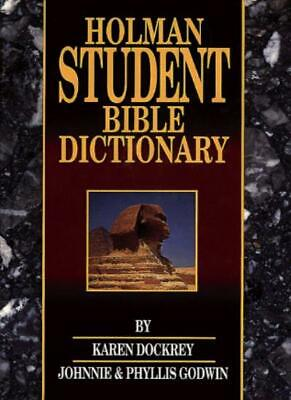 Student Bible Dictionary (Bible Students) By Holman
