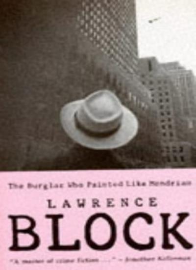 The Burglar Who Painted Like Mondrian,Lawrence Block