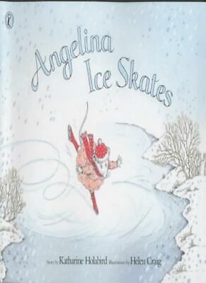 Angelina Ice Skates By Katherine Holabird