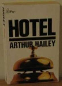 Hotel By Arthur Hailey. 9780330201704