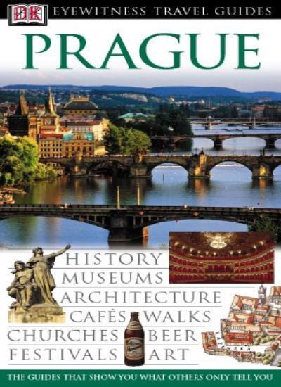 Prague (DK Eyewitness Travel Guide) By Vladimir Soukup, Mariann .9781405305051
