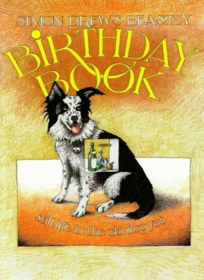 Beastly Birthday Book,Simon Drew