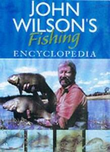 John Wilson's Fishing Encyclopedia By John Wilson