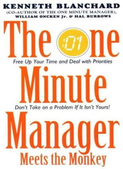 One Minute Manager Meets the Monkey (The One Minute Manager),Kenneth Blanchard,