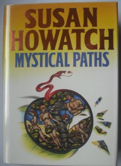 Mystical Paths,Susan Howatch- 9780002239509