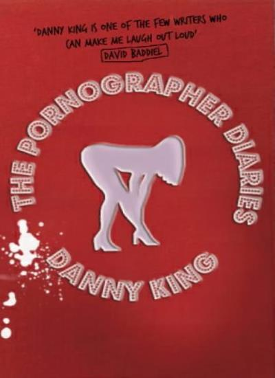 The Pornographer Diaries,Danny King