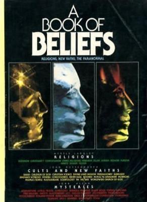"A Book of Beliefs: ""Religions"", ""New Faiths"", ""Paranormal"",John Allan,etc."