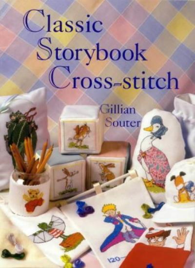 Classic Storybook Cross-Stitch,Gillian Souter