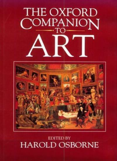 The Oxford Companion to Art,Harold Osborne