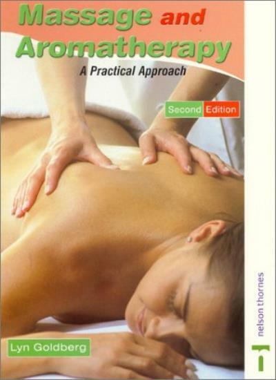 Massage and Aromatherapy: A Practical Approach 2nd Edition (Practical Beauty),L