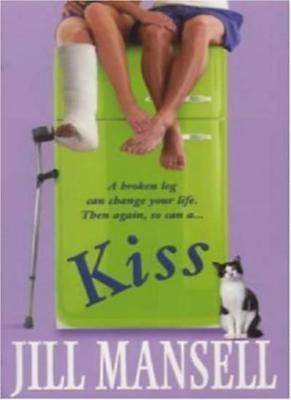 Kiss By  Jill Mansell. 9780747268468