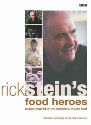 Rick Stein Food Heroes (Rick Stein's Food Heroes,Rick Stein, James Murphy, Craig Easton )