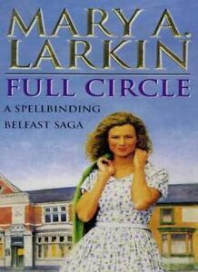 Full Circle By Mary Larkin. 9780749930950