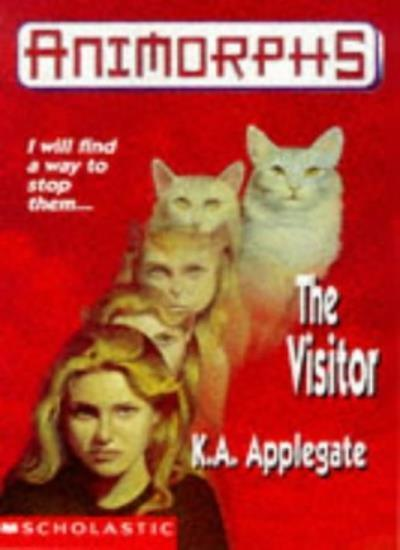 The Visitor (Animorphs) By Katherine Applegate