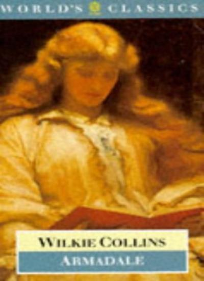 Armadale (World's Classics),Wilkie Collins, Catherine Peters