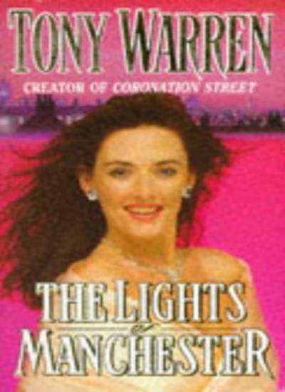 The Lights of Manchester,Tony Warren