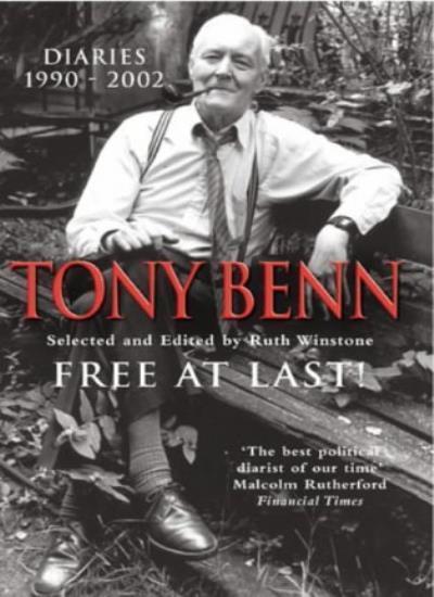 Free at Last!: Diaries 1990-2001,Tony Benn,Ruth Winstone